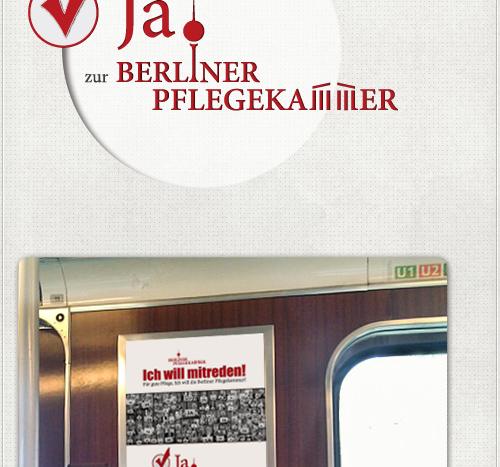 Detail vom Slogan -Ja zur Berliner Pflegekammer- und Plakatwerbung an den Seitenflächen der Berliner U-Bahn