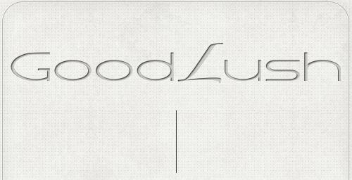 fertiger Schriftzug Good Lush